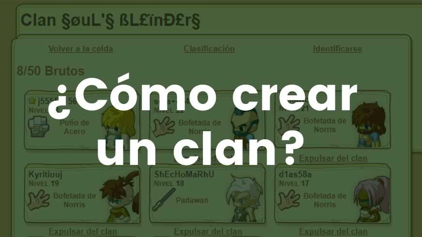 Como crear un clan en elbruto.es